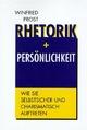 Rhetorik und Persönlichkeit