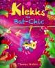 Klekks the Bat-Chic