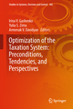 Optimization of the Taxation System: Preconditions, Tendencies and Perspectives