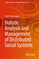 Holistic Analysis and Management of Distributed Social Systems