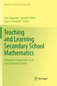 Teaching and Learning Secondary School Mathematics