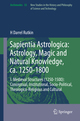 Sapientia Astrologica: Astrology, Magic and Natural Knowledge, ca. 1250-1800