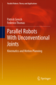 Parallel Robots With Unconventional Joints