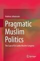 Pragmatic Muslim Politics