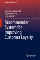 Recommender System for Improving Customer Loyalty
