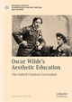 Oscar Wilde's Aesthetic Education