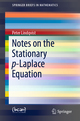 Notes on the Stationary p-Laplace Equation