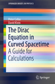 The Dirac Equation in Curved Spacetime
