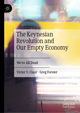 The Keynesian Revolution and Our Empty Economy