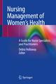 Nursing Management of Women's Health