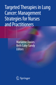 Targeted Therapies in Lung Cancer: Management Strategies for Nurses and Practitioners