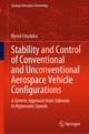 Stability and Control of Conventional and Unconventional Aerospace Vehicle Configurations
