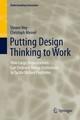 Putting Design Thinking to Work