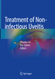 Treatment of Non-infectious Uveitis