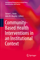 Community-Based Health Interventions in an Institutional Context