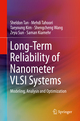 Long-Term Reliability of Nanometer VLSI Systems