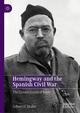 Hemingway and the Spanish Civil War