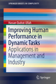 Improving Human Performance in Dynamic Tasks