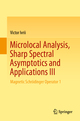 Microlocal Analysis, Sharp Spectral Asymptotics and Applications III