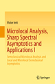 Microlocal Analysis, Sharp Spectral Asymptotics and Applications I