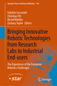 Bringing Innovative Robotic Technologies from Research Labs to Industrial End-users