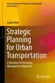 Strategic Planning for Urban Transportation