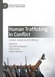 Human Trafficking in Conflict