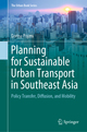 Planning for Sustainable Urban Transport in Southeast Asia
