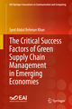 The Critical Success Factors of Green Supply Chain Management in Emerging Economies