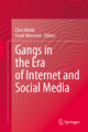 Gangs in the Era of Internet and Social Media