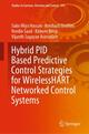 Hybrid PID Based Predictive Control Strategies for WirelessHART Networked Control Systems