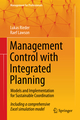 Management Control with Integrated Planning