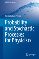Probability and Stochastic Processes for Physicists