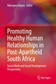 Promoting Healthy Human Relationships in Post-Apartheid South Africa
