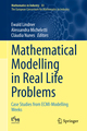 Mathematical Modelling in Real Life Problems