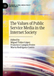 The Values of Public Service Media in the Internet Society