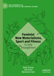 Feminist New Materialisms, Sport and Fitness