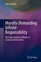 Morally-Demanding Infinite Responsibility