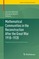 Mathematical Communities in the Reconstruction After the Great War 1918-1928