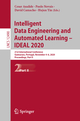 Intelligent Data Engineering and Automated Learning - IDEAL 2020