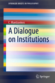 A Dialogue on Institutions