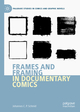 Frames and Framing in Documentary Comics