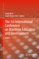 The 1st International Conference on Maritime Education and Development