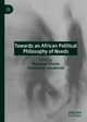 Towards an African Political Philosophy of Needs