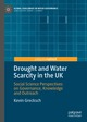 Drought and Water Scarcity in the UK