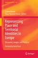 Representing Place and Territorial Identities in Europe