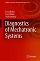 Diagnostics of Mechatronic Systems