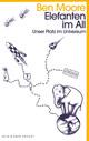 Elefanten im All