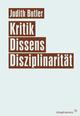 Kritik, Dissens, Disziplinarität