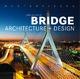 Masterpieces: Bridge Architecture + Design